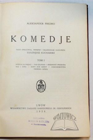 FREDRO Aleksander, Komedje.