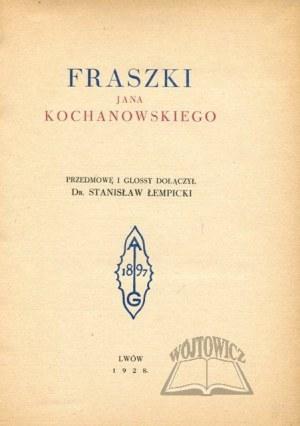 KOCHANOWSKI Jan, Fraszki.