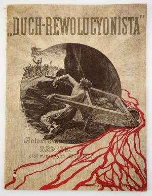 """Antoni KAMIEŃSKI, """"DUCH-REWOLUCJONISTA"""", 1908"""