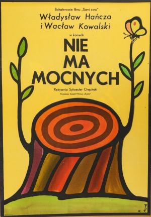 Jerzy FLISAK, Plakat do filmu NIE MA MOCNYCH, 1974