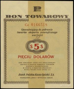 bon towarowy 5 dolarów 1.01.1960; seria Ce, numeracja 0...