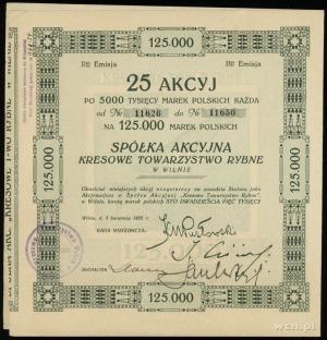 Spółka Akcyjna Kresowe Towarzystwo Rybne w Wilnie; 25 a...