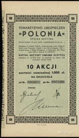 Towarzystwo Ubezpieczeń POLONIA S.A.; 10 akcji po 100...