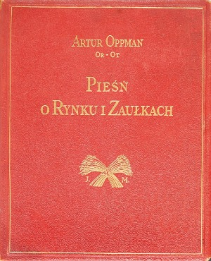 OPPMAN Artur (Or-Ot), Pieśń o Rynku i Zaułkach