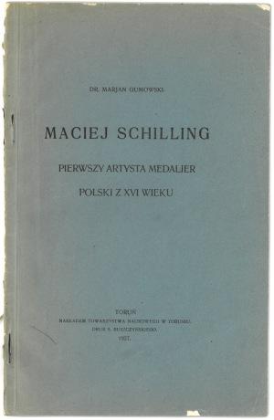 Gumowski Maciej Schilling pierwszy medalier... 1927