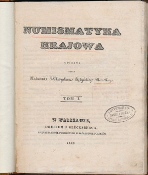 Bandtkie, Numismatyka Krajowa - TOM I - 1839 r.