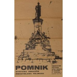 Plakat POMNIK WYSTAWA OBRAZÓW MIECZYSŁAWA WEJMANA, TPSP, Kraków, 1977