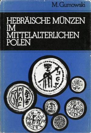 Gumowski Marian, Hebräische Münzen im mittelalterlichen Polen.