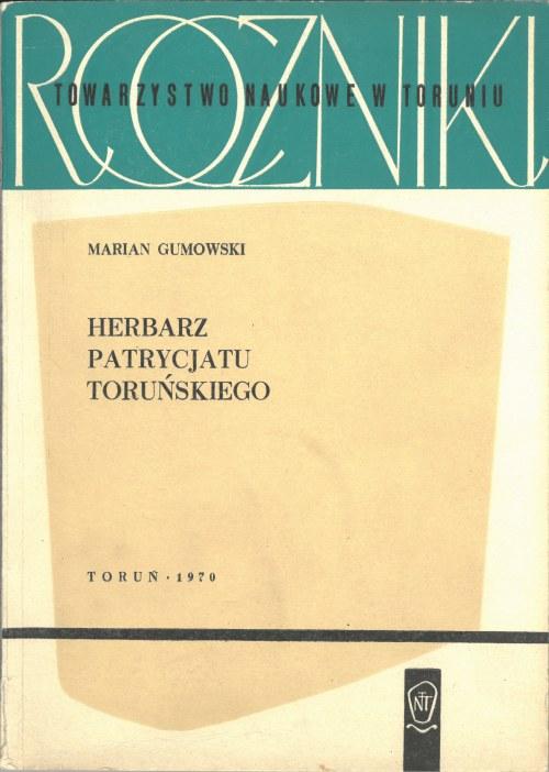 Gumowski Marian, Herbarz patrycjatu toruńskiego.