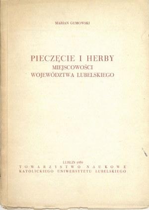 Gumowski Marian, Pieczęcie i herby miejscowości województwa lubelskiego.