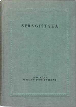 M. Gumowski, M. Haisig, S. Mikucki, Sfragistyka.