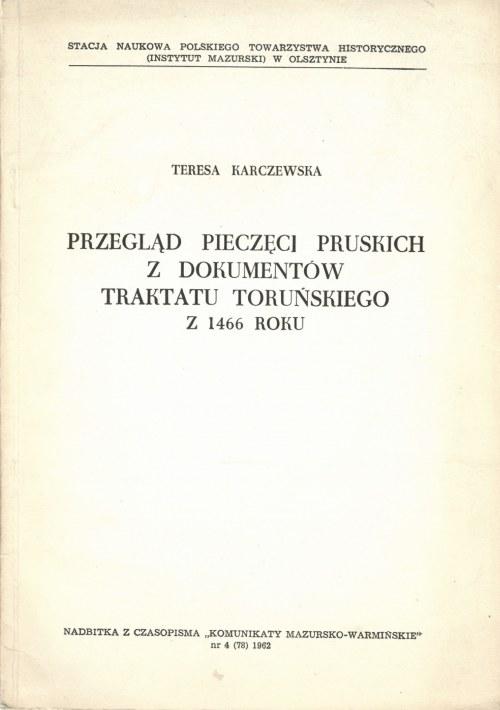Karczewska Teresa, Przegląd pieczęci pruskich z dokumentów traktatu toruńskiego z 1466 roku.