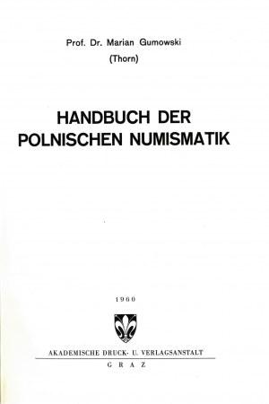 Gumowski Marian [1881-1974], trzy książki (w tym dwie z dedykacją autora).