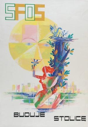 Tadeusz GRONOWSKI (1894-1990), SFOS Buduje Stolicę - projekt plakatu,1952