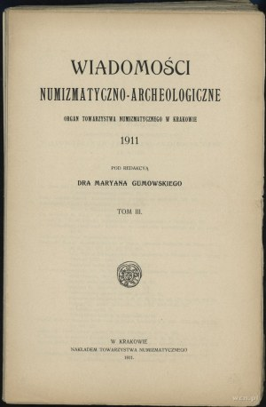 Wiadomości Numizmatyczno-Archeologiczne (1911), Kraków ...