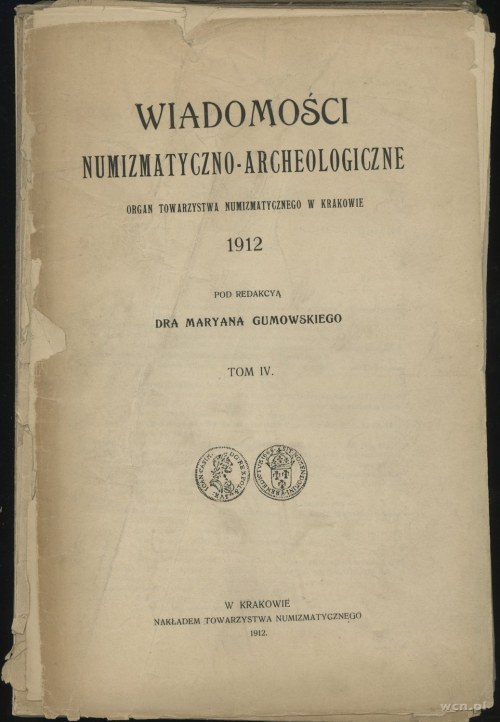 Wiadomości Numizmatyczno-Archeologiczne (1912), Kraków ...