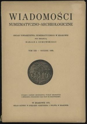 Wiadomości Numizmatyczno-Archeologiczne Tom XIII (1930)...