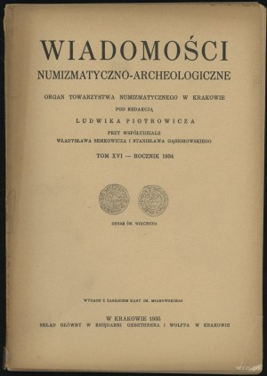 Wiadomości Numizmatyczno-Archeologiczne Tom XVI (1934),...