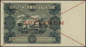 500 złotych 15.07.1947, czerwone skreślenie i poziomo S...