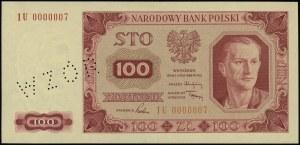 """100 złotych 1.07.1948, bez nadruków, perforacja """"WZÓR"""",..."""