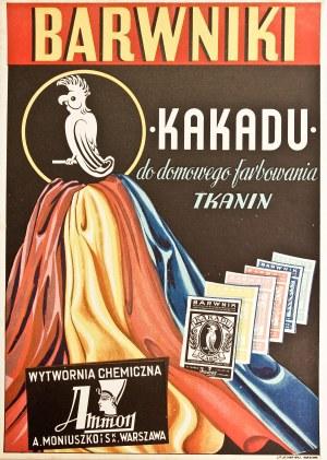 WARSZAWA. Druk reklamujący środek do farbowania tkanin Kakadu, produ ...