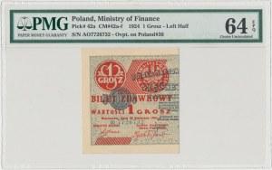1 grosz 1924 - AO - lewa połowa - PMG 64 EPQ