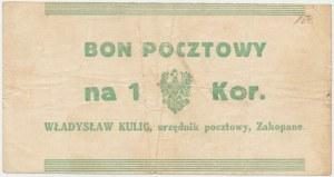 Zakopane, W. KULIG - urzędnik pocztowy - 1 korona (1919)