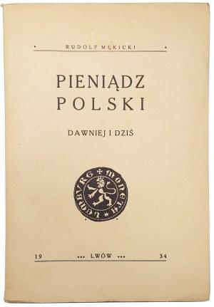 Mękicki, Pieniądz Polski dawniej i dziś, Lwów 1934