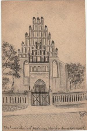 CHEŁMNO. Widok kościoła, rys. ołówkiem autorstwa M. Paszyńskiego ...