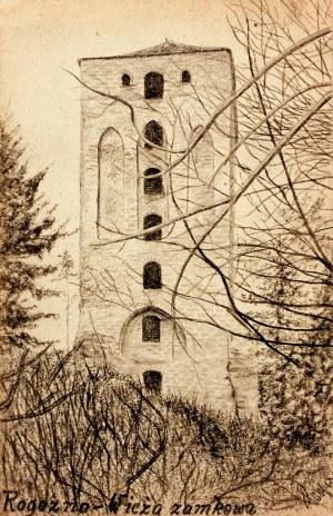 ROGÓŹNO. Widok wieży zamkowej, rys. ołówkiem autorstwa M. Paszyń ...