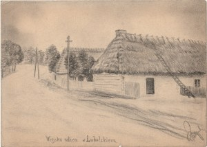 OKUNINKA. Widok na wiejską ulicę, rys. ołówkiem autorstwa M. Paszy ...