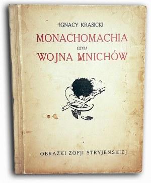 KRASICKI- MONACHOMACHIA czyli wojna mnichów. Ilustrowała Zofja Stryjeńska
