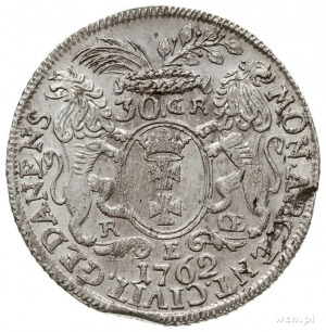 30 groszy (złotówka) 1762, Gdańsk, Kahnt 719.a -na rewe...