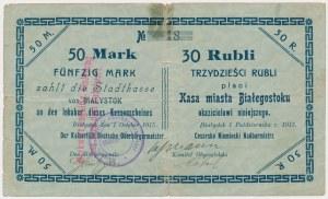 Białystok, 50 Mk = 30 rub 1915 - stempel z dużą czcionką