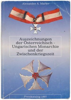 Marko, Auszeichnungen der Österreichisch-Ungarischen Monarchie und der Zwischenkriegszeit