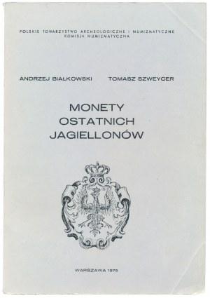 Białkowski, Szweycer, Monety Ostatnich Jagiellonów