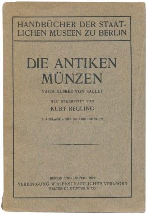 Die Antiken Münzen, 2 Auflage, Berlin und Leipzig 1922