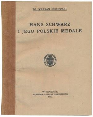Hans Schwarz i jego Polskie Medale, Gumowski, Kraków 1917