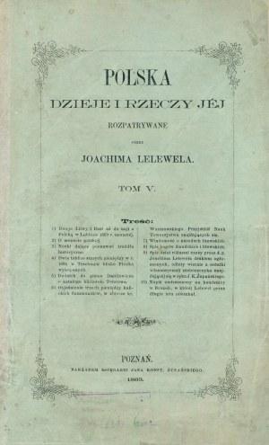 Polska, Dzieje i rzeczy jej rozpatrywane przez Joachima LELEWELA, Poznań 1863