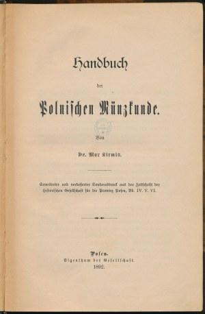 Handbuch der Polnischen Münzkunde, KIRMIS, Poznań 1892, Ex Kokociński