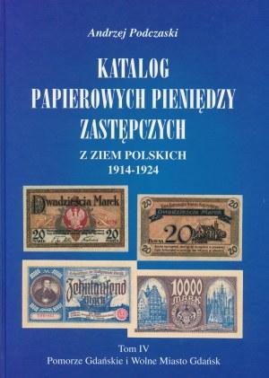 Podczaski Andrzej - Pomorze Gdańskie i Wolne Miasto Gdańsk Tom IV