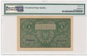 5 marek 1919 - II Serja A - PMG 64 EPQ - pierwsza seria