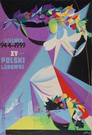 Tadeusz GRONOWSKI (1894-1990), XV lat Polski Ludowej, 1959