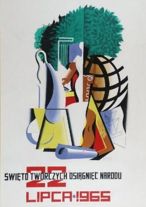 Tadeusz GRONOWSKI (1894-1990), Święto Twórczych Osiągnięć Narodu, 1965