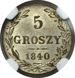 Zabór rosyjski, 5 groszy 1840 MW - NGC MS64