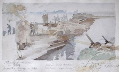 Stanisław Czajkowski (1878-1954), Pierwszy polski most na Wiśle - Przyczółek Warka w 1944 roku, [1944]
