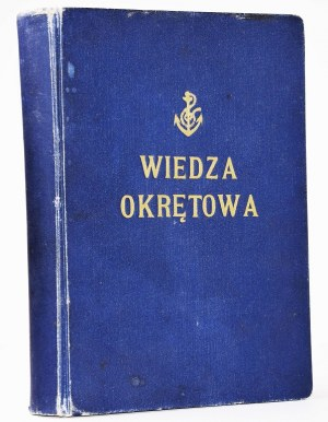 ZAJĄCZKOWSKI W.[ITOLD] - WIEDZA OKRĘTOWA.