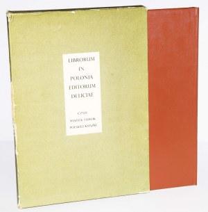LIBRORUM IN POLONIA EDITORUM DELICIAE, CZYLI WDZIĘK I UROK POLSKIEJ KSIĄŻKI
