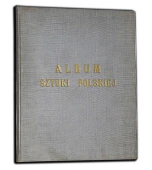 oprac. PIĄTKOWSKI HENRYK - ALBUM SZTUKI POLSKIEJ. (WYSTAW RETROSPEKTYWNA W WARSZAWIE 1898).