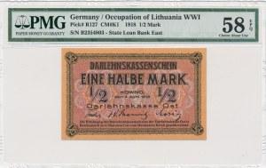 Kowno 1/2 marki 1918 -B- PMG 58 EPQ
